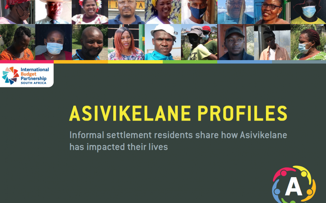 Asivikelane Profiles: Informal settlement residents share how Asivikelane has impacted their lives